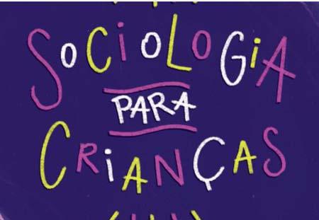 """Apoie o livro """"Sociologia para Crianças"""""""