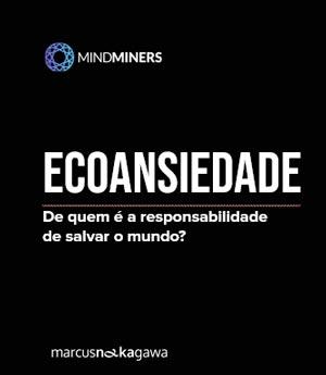 Ecoansiedade - Human Analytics Conference – MindMiners